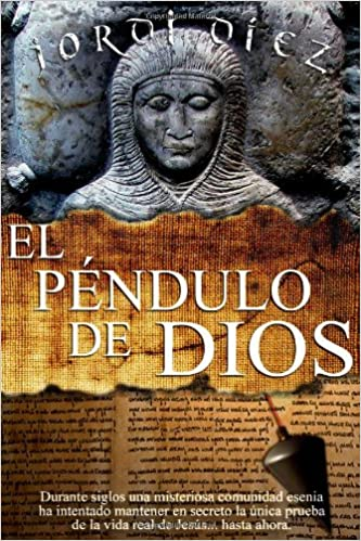 El Péndulo De Dios (Spanish Edition): Jordi Dìez: 9781471050978: Amazon.com: Books