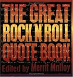 The Great Rock 'N' Roll Quote Book, , 0312135041