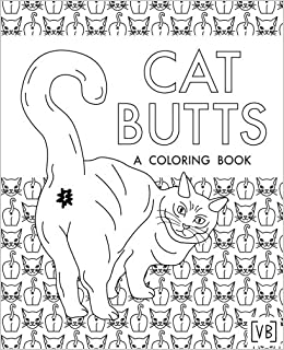 amazoncom cat butts a coloring book 9781545200131 val brains books - Pictures Coloring