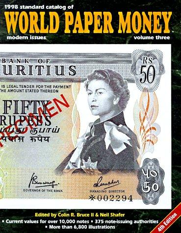Modern issues 1961-1997 (STANDARD CATALOG OF WORLD PAPER MONEY VOL 3: MODERN ISSUES)
