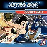 Rocket Ball: Beginner Reader No. 2 (Astro Boy)
