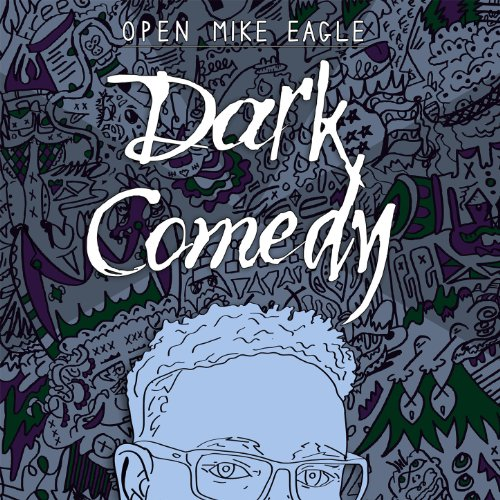 Dark Comedy [Explicit]
