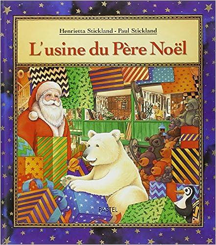 En ligne téléchargement L'Usine du Père Noël pdf ebook