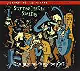 Surrealistic Swing by The Microscopic Septet