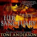 Her Sanctuary Hörbuch von Toni Anderson Gesprochen von: Eric G. Dove
