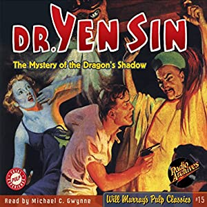 Dr. Yen Sin: May-June 1936, Book 1 Audiobook