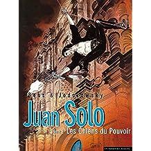 Juan Solo Vol. 2: Les Chiens du Pouvoir (French Edition)