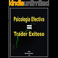 Psicología efectiva =  Trader exitoso. Forex. Mercados Financieros. Forex para principiantes. Manipulación de mercados. Libertad financiera.Manejo de psicologia ... en trading. Manejo de dinero en trading