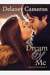 Dream of Me (Tybee Island Book 2)