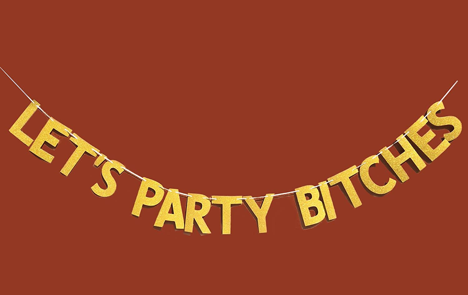 FECEDY Glitter Let's Party Bitches Gold Banner for Bachelorette Party Decoration