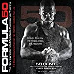 Formula 50: A 6-Week Workout and Nutrition Plan That Will Transform Your Life | 50 Cent,Jeff O'Connell