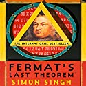 Fermat's Last Theorem: The Story of a Riddle That Confounded the World's Greatest Minds for 358 Years Audiobook by Simon Singh Narrated by David Rintoul