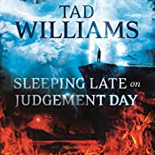 Sleeping Late on Judgement Day: Bobby Dollar 3 | Tad Williams