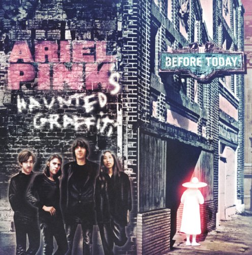 CD : Ariel Pink's Haunted Graffiti - Before Today (CD)