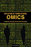 img - for Evolution of Translational Omics: Lessons Learned and the Path Forward book / textbook / text book