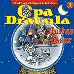 Opa Dracula 3: Julius Cäsar | Moritz Wulf Lange