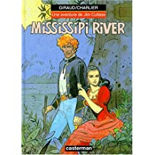 MISSISSIPI RIVER : UNE AVENTURE DE JIM CUTLASS T01