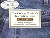 The College Student's Instruction Book, Jaysen Gillespie, 0966564308