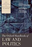 img - for The Oxford Handbook of Law and Politics (Oxford Handbooks) book / textbook / text book