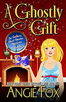 A Ghostly Gift (Southern Ghost Hunter Mysteries) by [Fox, Angie]