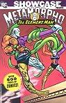 Metamorpho: The Element Man, tome 1 par Haney
