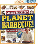 Planet Barbecue!: 309 Recipes, 60 Cou...