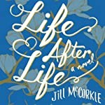 Life After Life: A Novel | Jill McCorkle