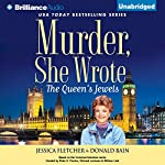 Murder, She Wrote: The Queen's Jewels: Murder, She Wrote, Book 34 | Jessica Fletcher,Donald Bain