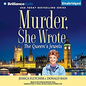 Murder, She Wrote: The Queen's Jewels Audiobook