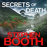 Secrets of Death: Cooper and Fry, Book 16   Stephen Booth