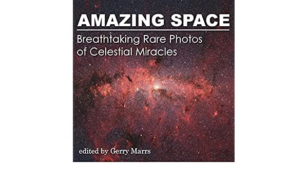 Amazing Space: Breathtaking Rare Photos of Celestial Miracles