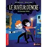 Le Buveur d'encre : Le buveur d'art (PREMIERS ROMANS) (French Edition)