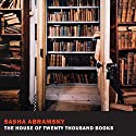 The House of Twenty Thousand Books Audiobook by Sasha Abramsky Narrated by Peter Berkrot