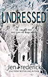 Undressed (The Woodlands)