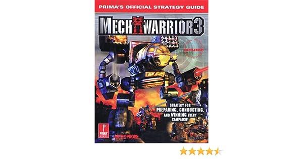 MechWarrior 3: Prima's Official Strategy Guide: Joe Grant Bell