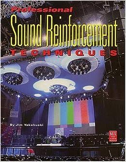Hal Leonard Professional Sound Reinforcement Techniques by Jim Yakabuski (2001-08-02)