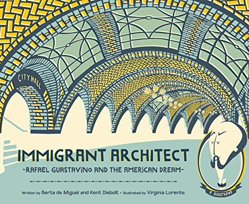 Immigrant Architect: Rafael Guastavino and the American ()