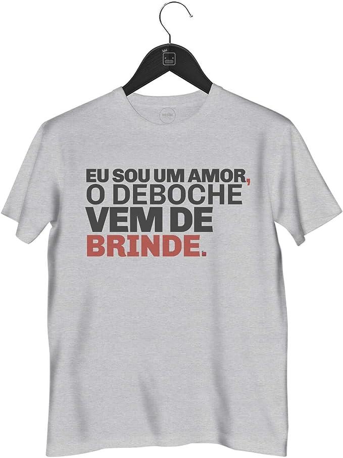 Camiseta Eu Sou Um Amor, O Deboche Vem De Brinde | Cinza