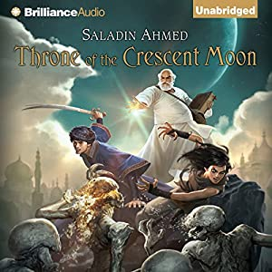 Throne of the Crescent Moon Audiobook