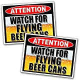 Watch For Flying Beer Can Warning Decal Sticker Funny Joke