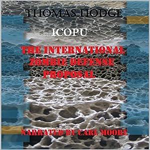 The International Zombie Defense Proposal Audiobook
