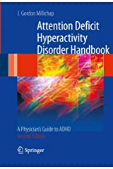 Attention Deficit Hyperactivity Disorder Handbook: A Physician's Guide to ADHD Kindle Edition