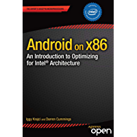 Android on x86: An Introduction to Optimizing for Intel Architecture (English Edition)