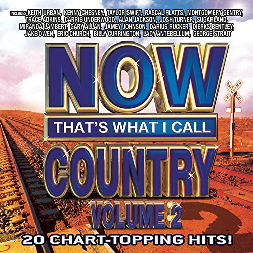 (NOW That's What I Call Country Vol. 2)