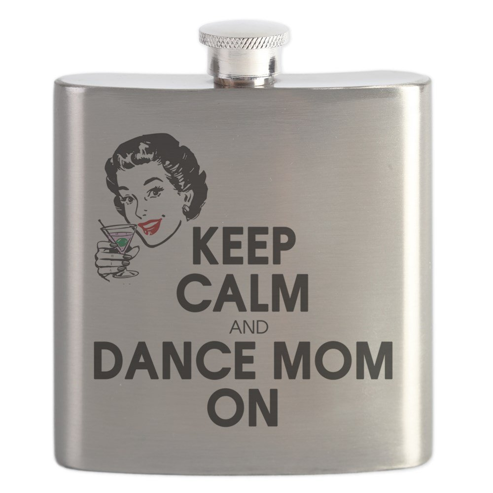 CafePress - Dance Mom On - Stainless Steel Flask, 6oz Drinking Flask