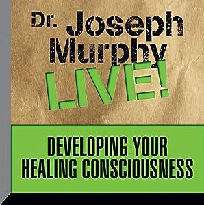 Developing Your Healing Consciousness Speech