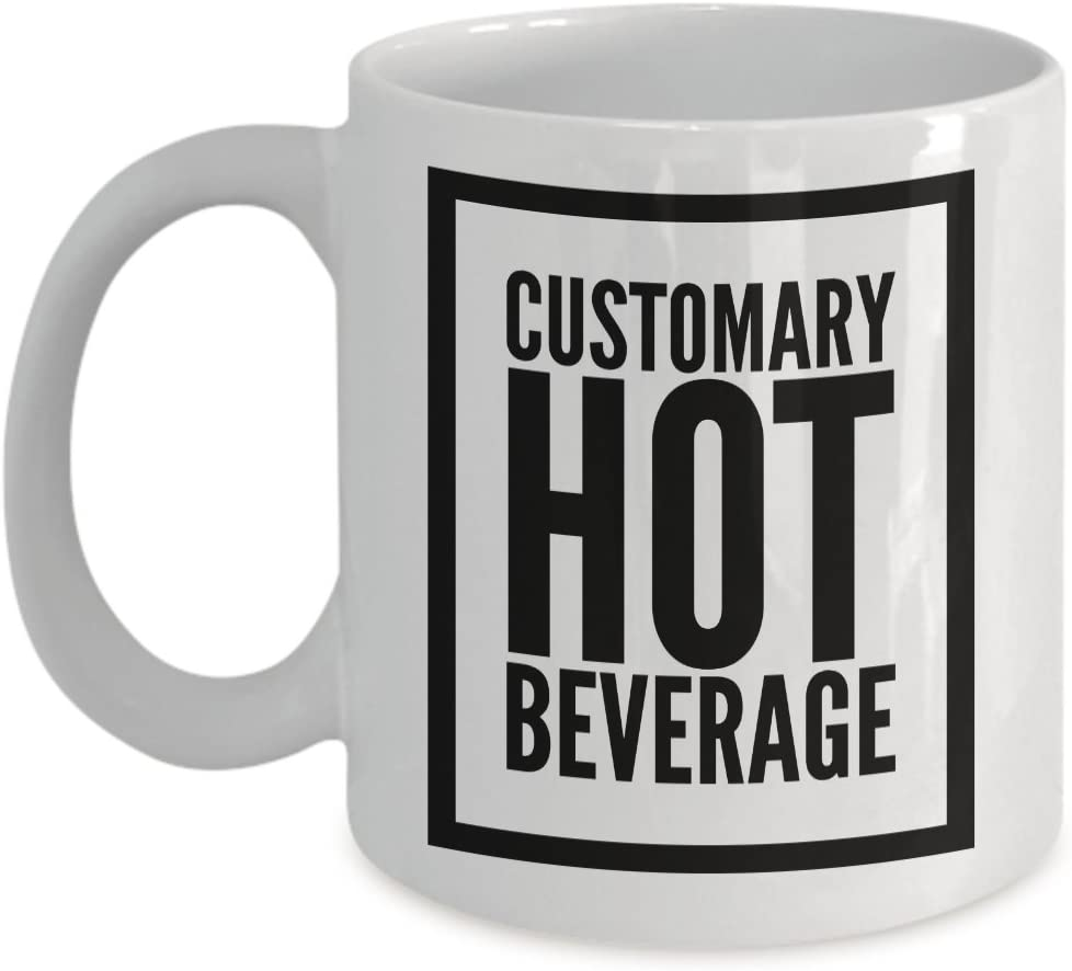 Big Bang Theory Sheldon Customary Hot Beverage quote coffee mug - 11oz ceramic coffee cup