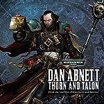Thorn and Talon: Warhammer 40,000 | Dan Abnett