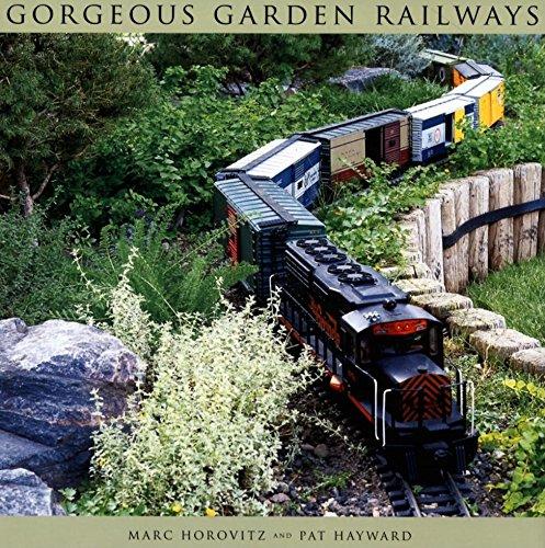 Gorgeous Garden Railways by null