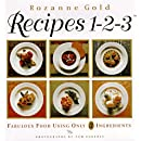 Recipes 1-2-3: Fabulous Food Using Only Three Ingredients